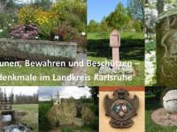 Bestaunen, Bewähren und Beschützen - Kleindenkmäler im Landkreis Karlsruhe